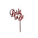 Bride To Be Cake Topper